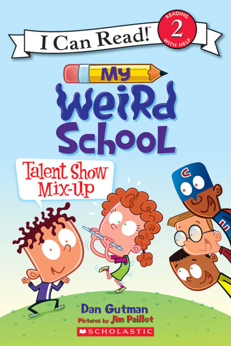 I Can Read!™ Level 2 - My Weird School: Talent Show Mix-Up