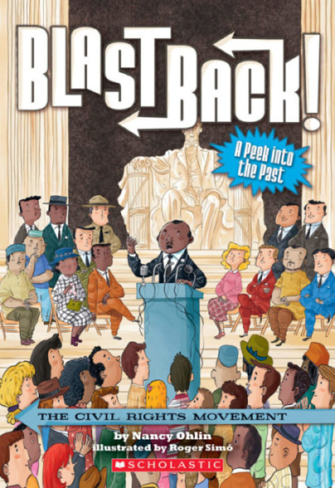 Blast Back!: The Civil Rights Movement