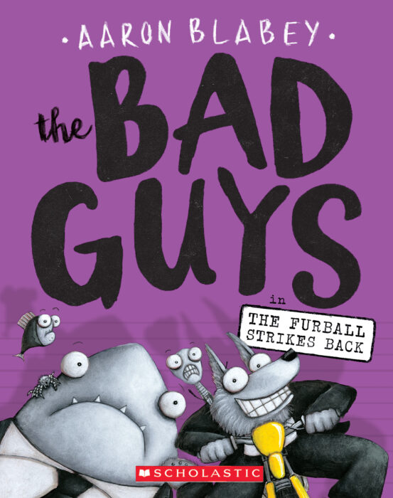 The Bad Guys: The Furball Strikes Back