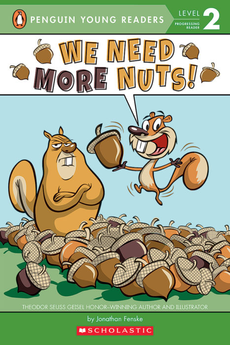 Penguin Young Readers Level 2: We Need More Nuts!