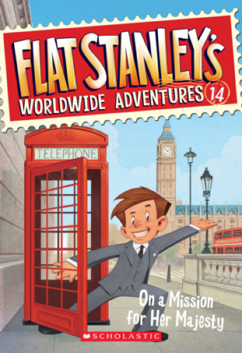 Flat Stanley's Worldwide Adventures: On a Mission for Her Majesty