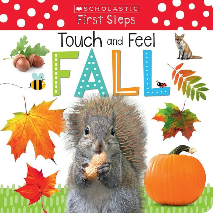 Scholastic Early Learners: Touch and Feel Fall
