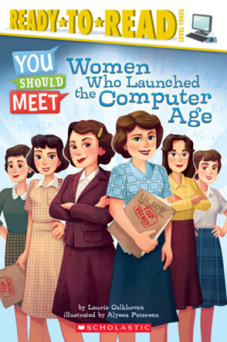 Ready-to-Read™ - You Should Meet: You Should Meet Women Who Launched the Computer Age