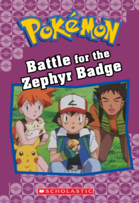 Pokémon™ Classic Chapter Book: Battle for the Zephyr Badge