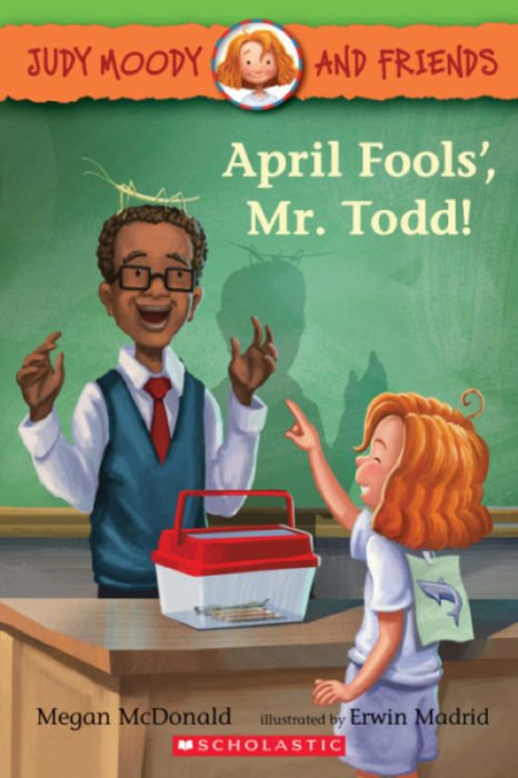 Judy Moody and Friends: April Fools', Mr. Todd!