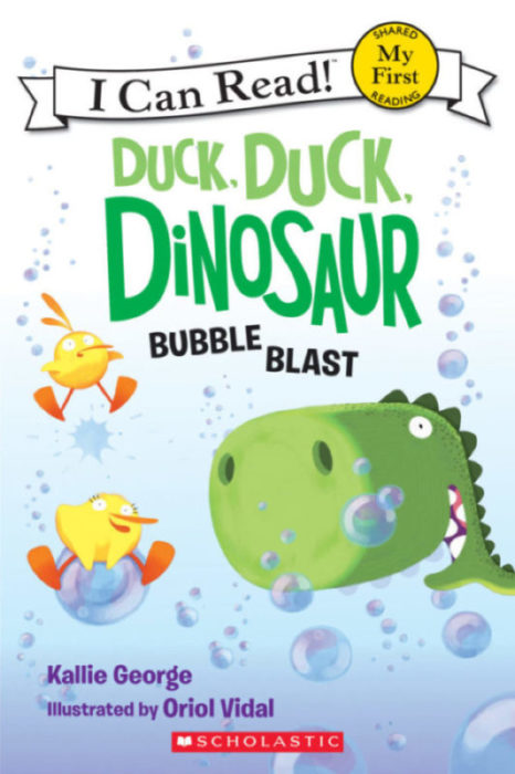 My First I Can Read!™ - Duck, Duck, Dinosaur: Bubble Blast