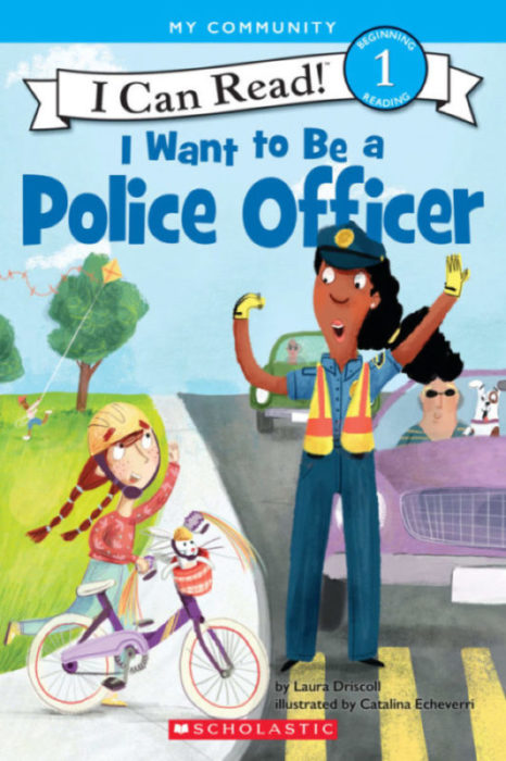 I Can Read!™ Level 1 - I Want to Be...: I Want to Be a Police Officer