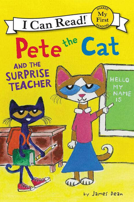 I Can Read!™ My First I Can Read!™-Pete the Cat: Pete the Cat and the Surprise Teacher