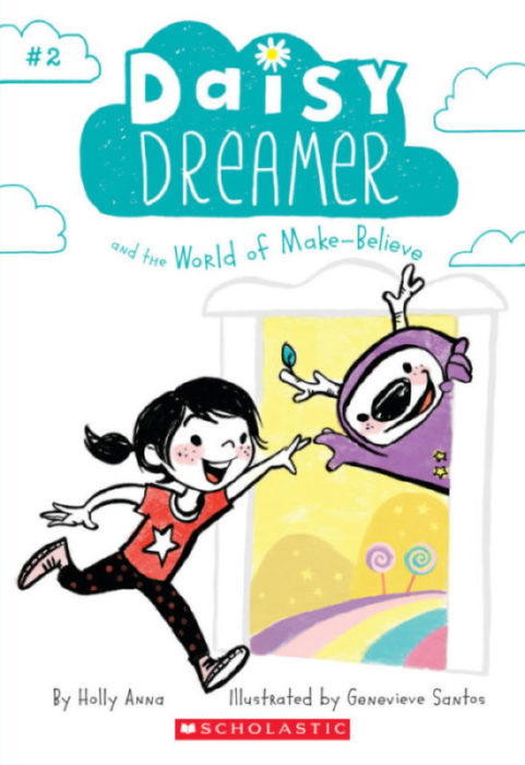 Daisy Dreamer: Daisy Dreamer and the World of Make-Believe