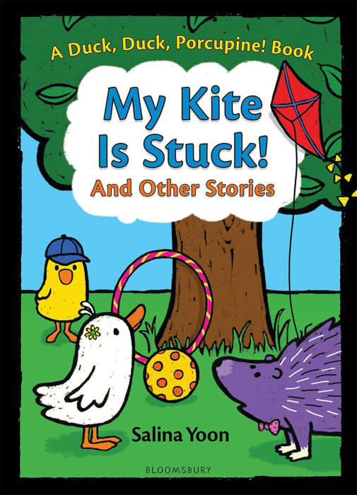 A Duck, Duck, Porcupine! Book: My Kite Is Stuck! and Other Stories