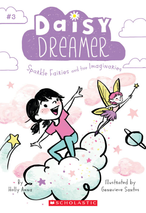 Daisy Dreamer: Sparkle Fairies and the Imaginaries