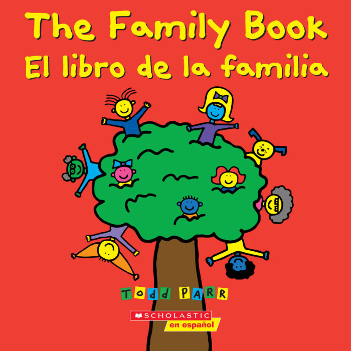 Todd Parr Books: The Family Book / El libro de la familia