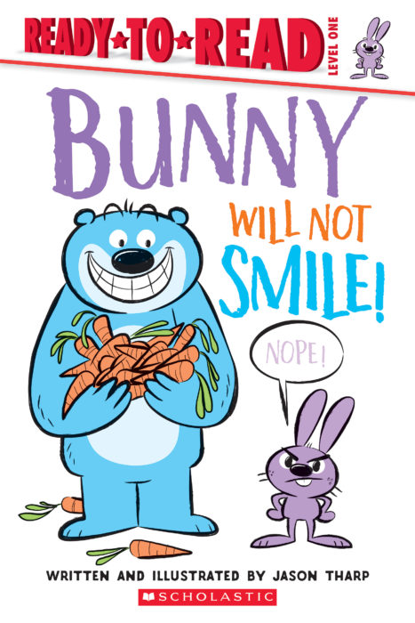 Ready-to-Read™ Level 1: Bunny Will Not Smile!