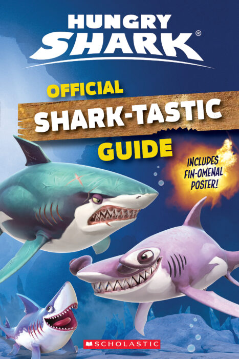 Hungry Shark: Official Shark-Tastic Guide