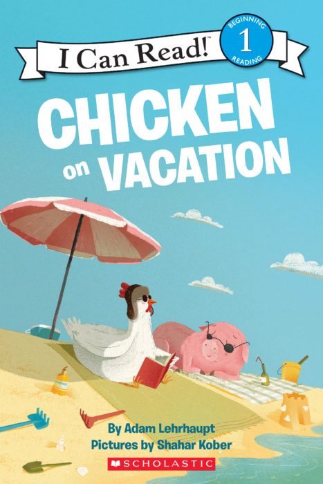 I Can Read!™- Level 1- Zoey the Chicken: Chicken on Vacation