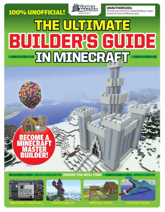 The Ultimate Builders Guide in Minecraft