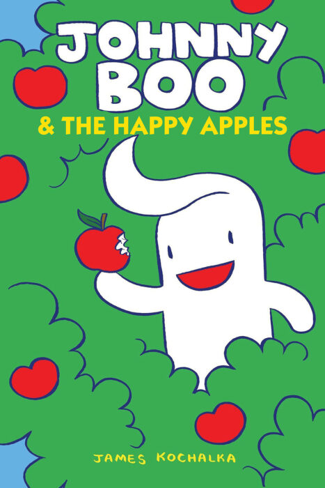 Johnny Boo: Johnny Boo and the Happy Apples
