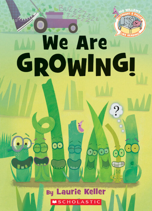 Elephant & Piggie Like Reading: We Are Growing!