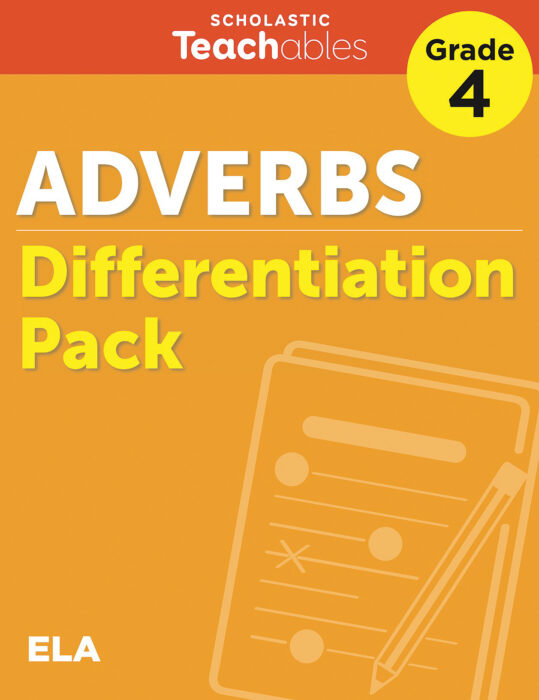 Adverbs Grade 4 Differentiation Pack