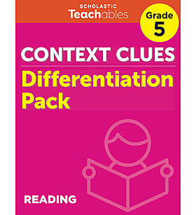 Context Clues Grade 5 Differentiation Pack