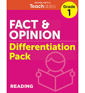 Fact & Opinion Grade 1 Differentiation Pack