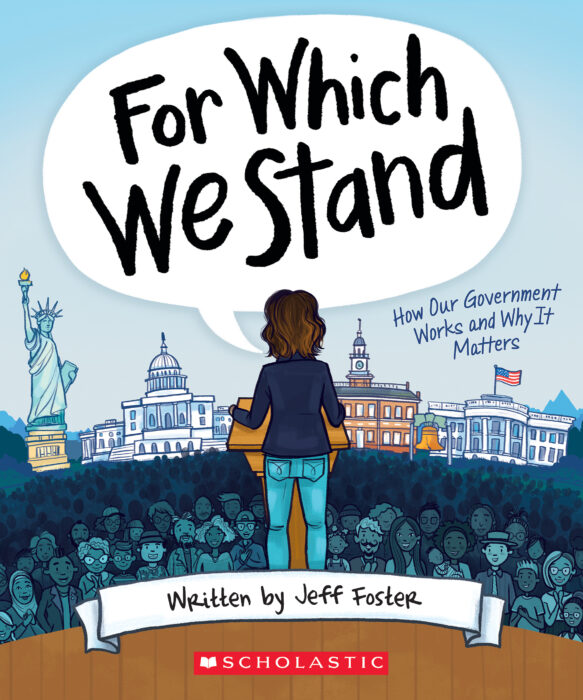 FOR WHICH WE STAND: HOW OUR GOVERNMENT WORKS ANDW HYITMATTERS