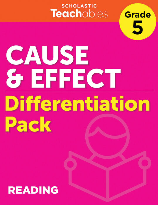 Cause & Effect Grade 5 Differentiation Pack