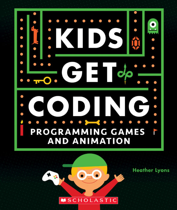 Kids Get Coding: Kids Get Coding: Programming Games and Animation
