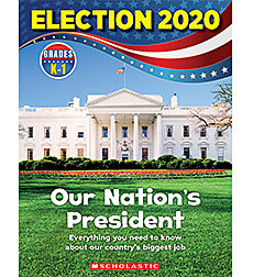 Our Nation's President - 2020 Election Skills Book