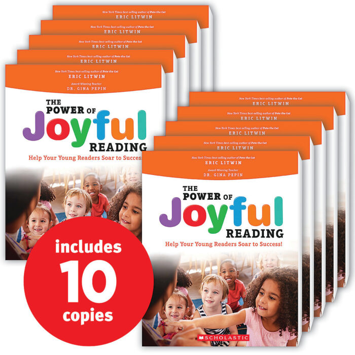 The Power of Joyful Reading: Help Your Young Readers Soar to Success! (10-copy pack)