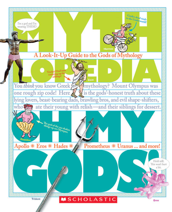 Mythlopedia: Oh My Gods!