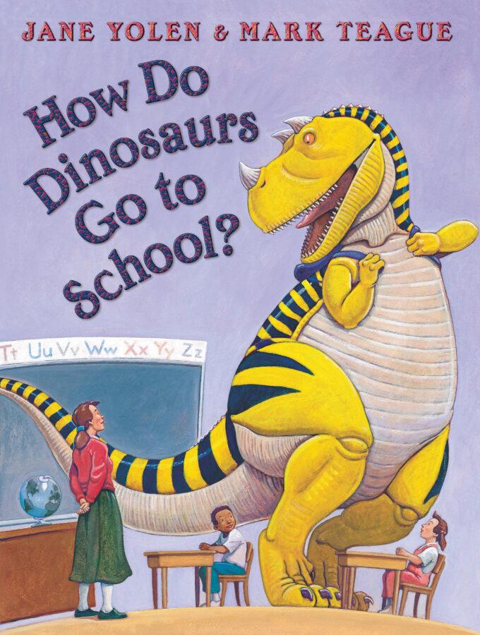 Jane Yolen - How Do Dinosaurs Go to School?