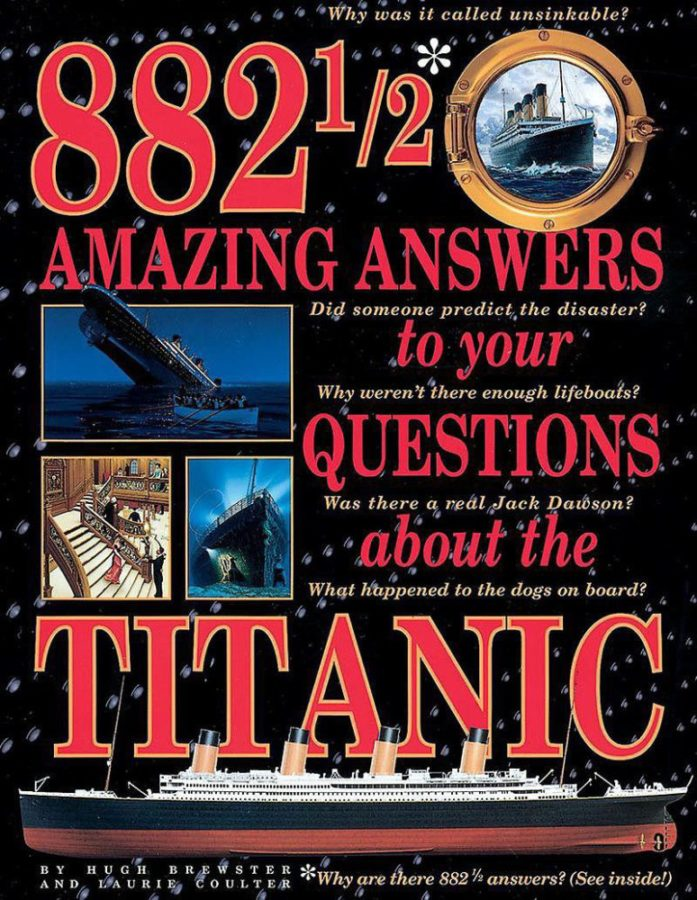 Laurie Coulter - 882 1/2 Amazing Answers to Your Questions About the Titanic