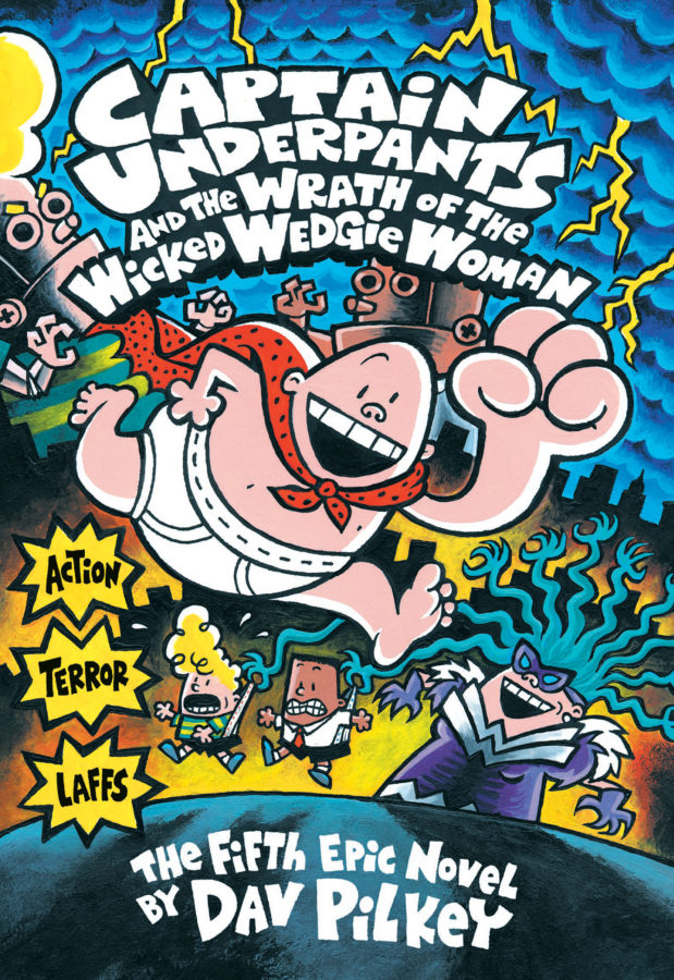 Dav Pilkey - Captain Underpants and the Wrath of the Wicked Wedgie Woman