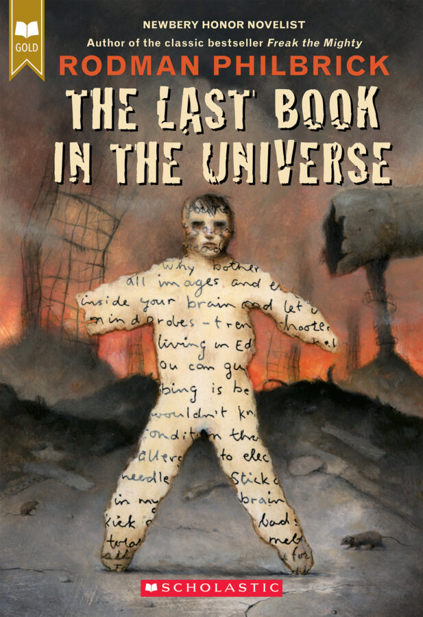 Rodman Philbrick - Last Book in the Universe, The