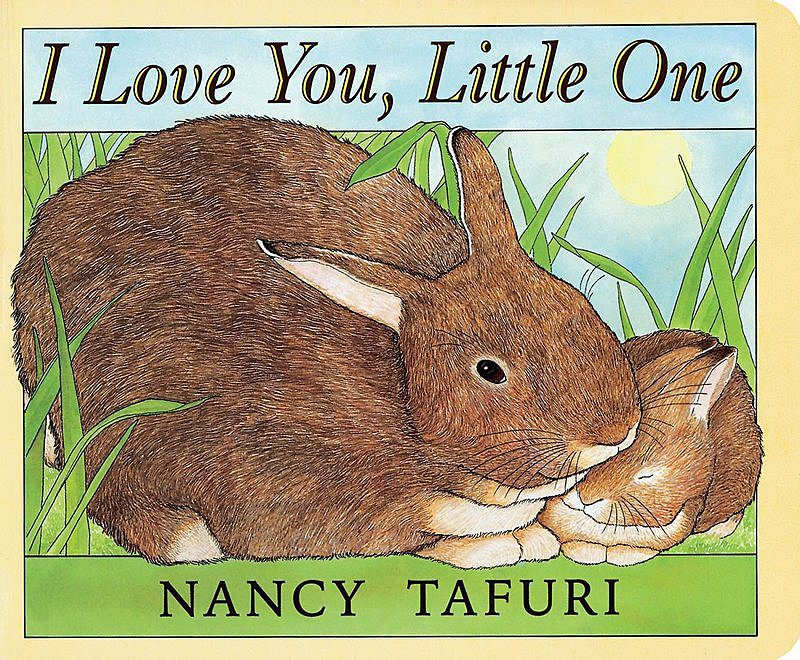 Nancy Tafuri - I Love You, Little One