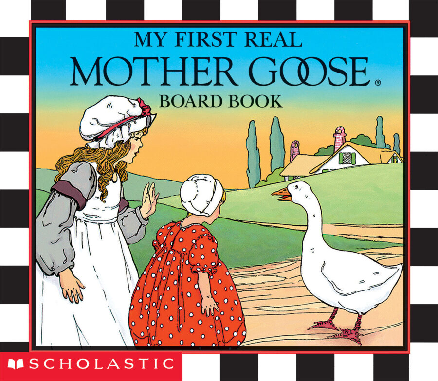 Blanche Fisher Wright - My First Real Mother Goose Board Book
