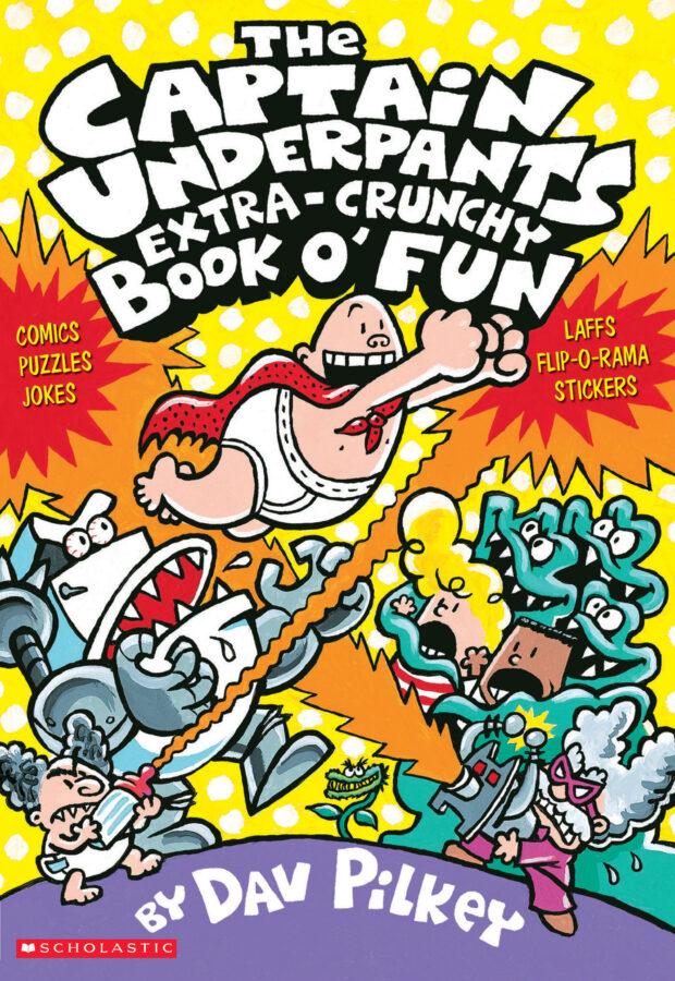 Dav Pilkey - Captain Underpants Extra-Crunchy Book o' Fun, The