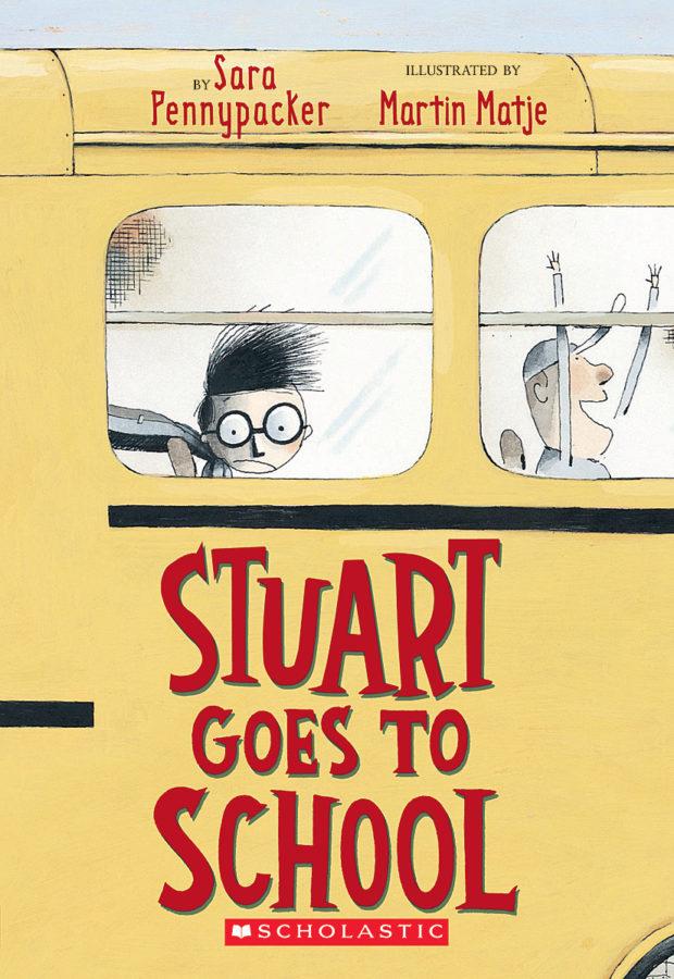 Sara Pennypacker - Stuart Goes to School