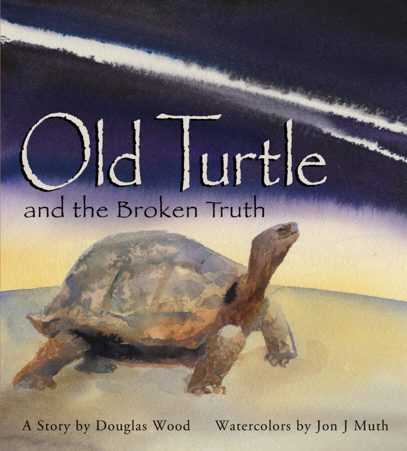 Douglas Wood - Old Turtle and the Broken Truth