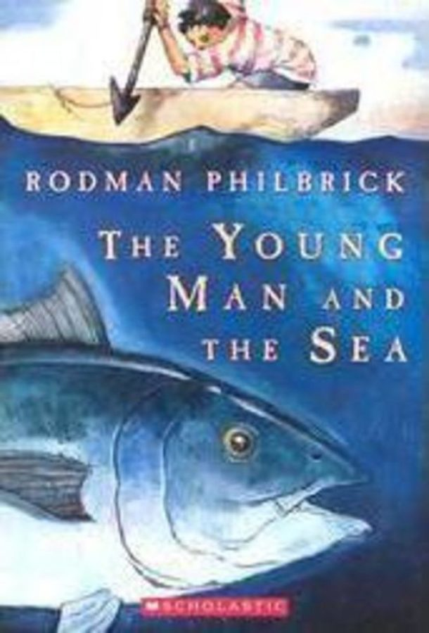 Rodman Philbrick - Young Man and the Sea, The