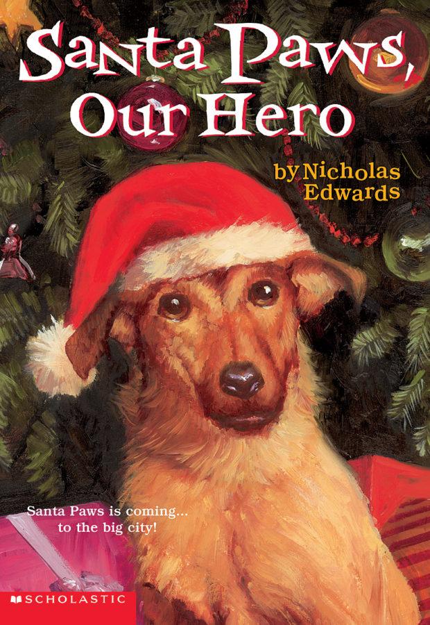 Nicholas Edwards - Santa Paws, Our Hero