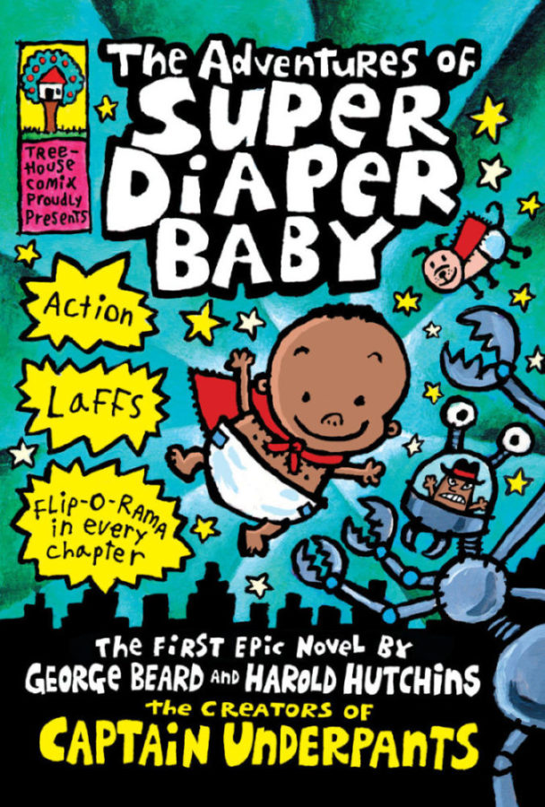 Dav Pilkey - Adventures of Super Diaper Baby, The