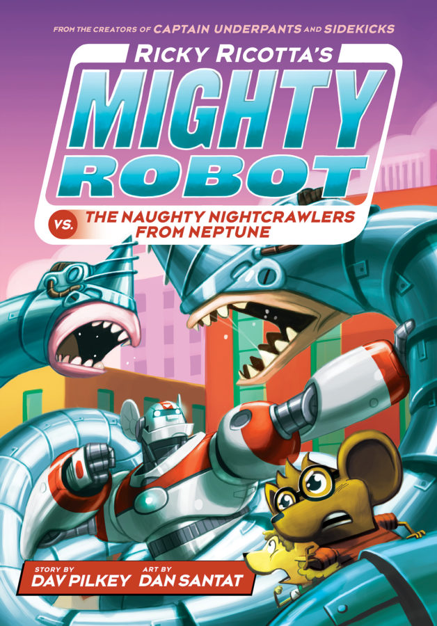 Dav Pilkey - Ricky Ricotta's Mighty Robot vs. the Naughty Nightcrawlers from Neptune