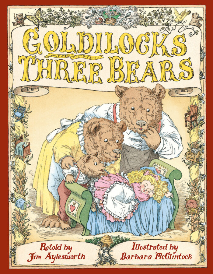 Jim Aylesworth - Goldilocks and the Three Bears