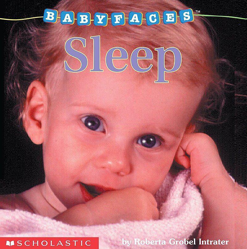 Roberta Grobel Intrater - Babyfaces: Sleep