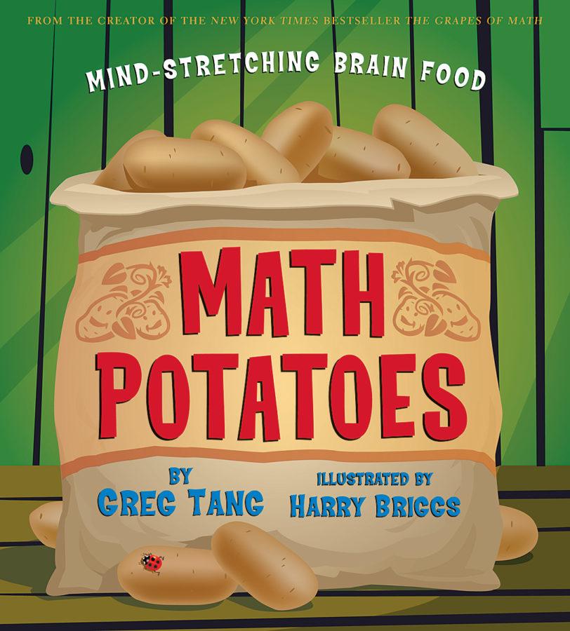 Greg Tang - Math Potatoes: Mind-Stretching Brain Food