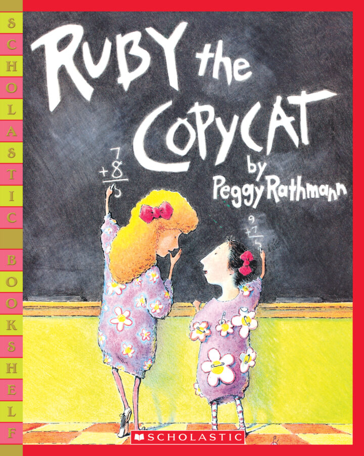 Peggy Rathmann - Ruby the Copycat