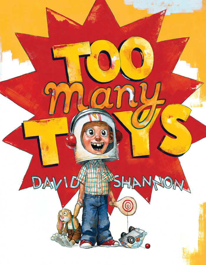 David Shannon - Too Many Toys