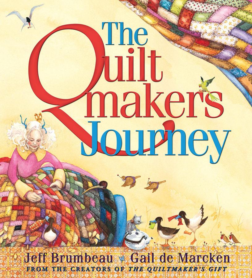 Jeff Brumbeau - The Quiltmaker's Journey